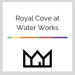 Royal Cove at Waterworks